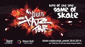 burn® Skate Tour dolazi u Vaš grad